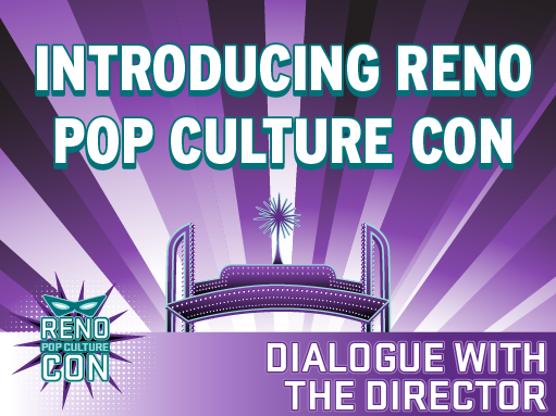 Introducing…Reno Pop Culture Con!